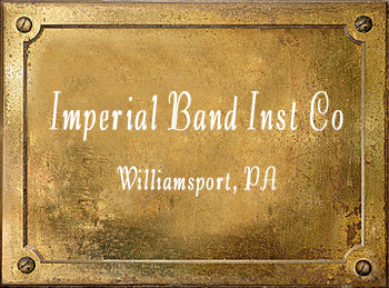 Imperial Band Instrument Company Williamsport PA