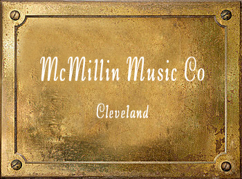 H E McMillin & Son Music Co Cleveland brass history